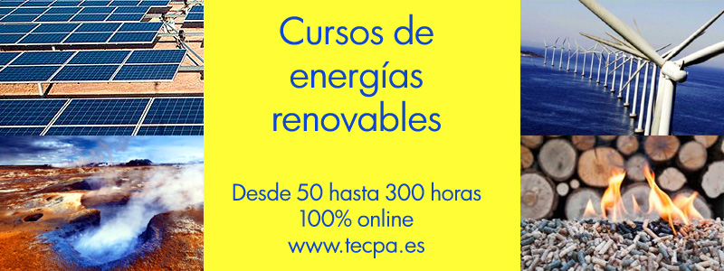 Curso de energías renovables. Desde 50 hasta 300 horas online